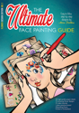 Picture of Sparkling Faces - The Ultimate Face Painting Guide - Flower Design - Volume 1